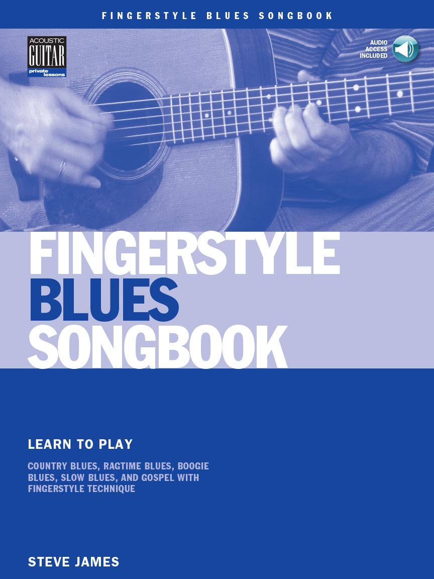 Fingerstyle Blues Songbook: Guitar Solo: Instrumental Tutor