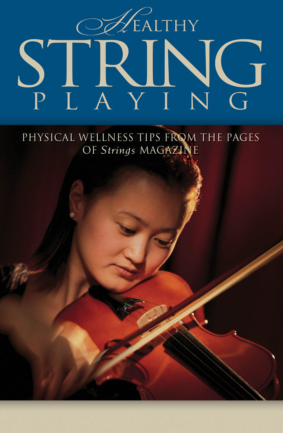 Healthy String Playing: Reference Books: Instrumental Tutor