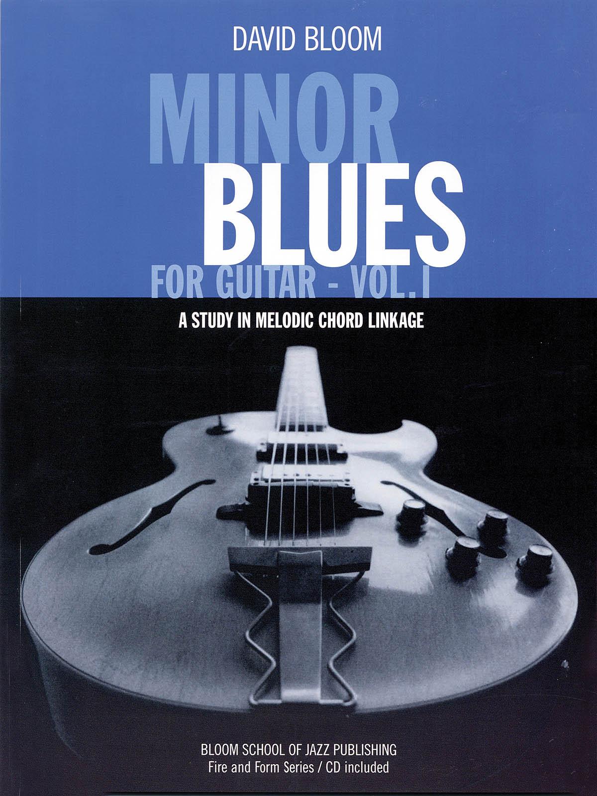 Minor Blues for Guitar - Vol. 1: Guitar Solo: Instrumental Tutor