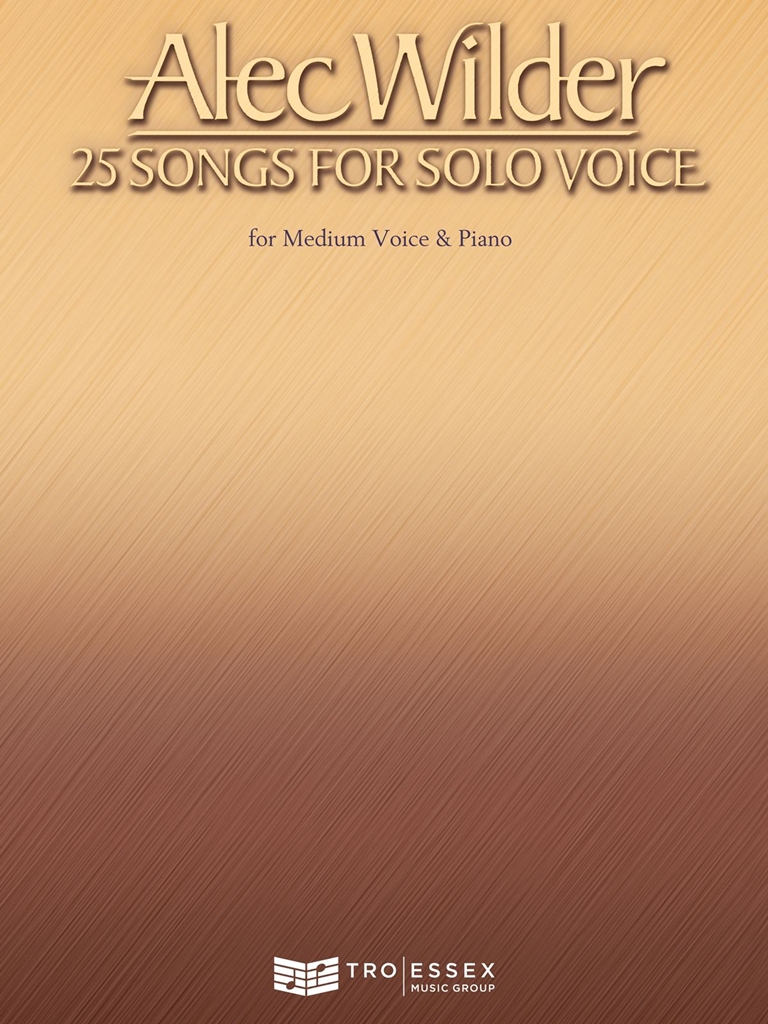 Alec Wilder: Alec Wilder - 25 Songs for Solo Voice: Vocal and Piano: Vocal