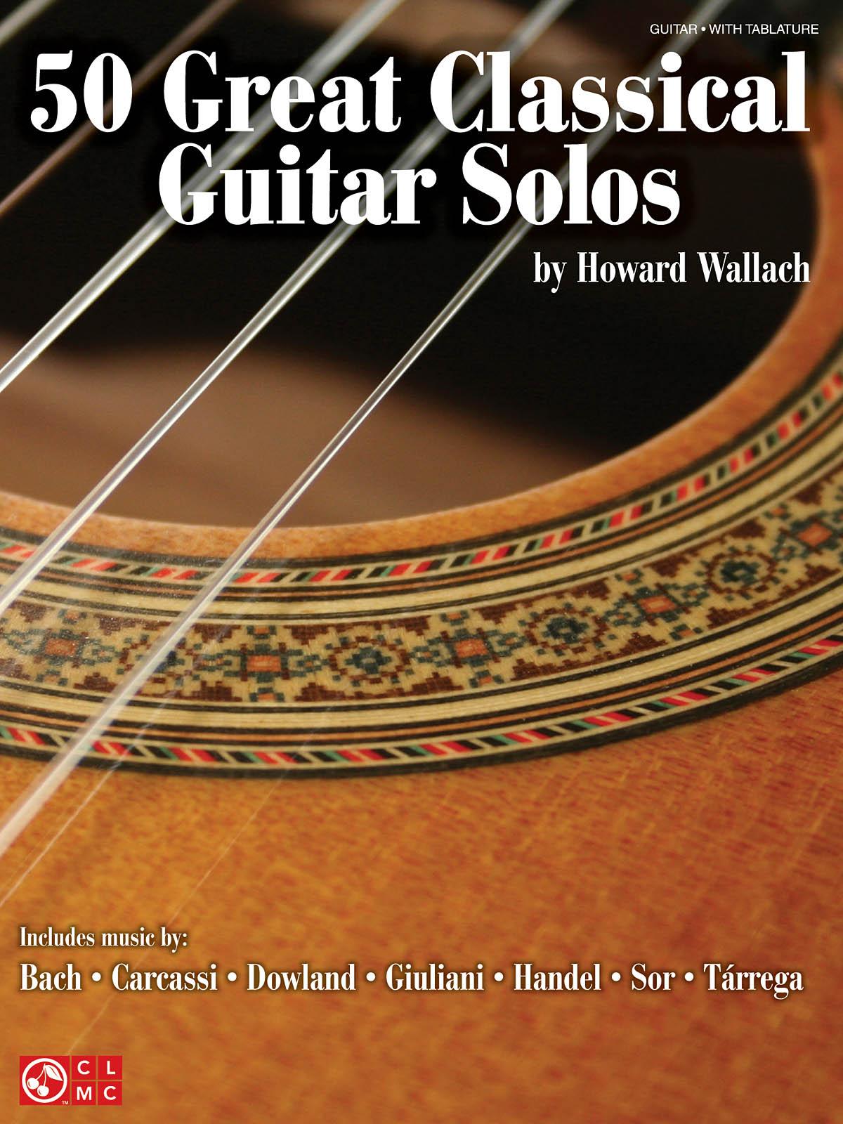 50 Great Classical Guitar Solos: Guitar Solo: Instrumental Album