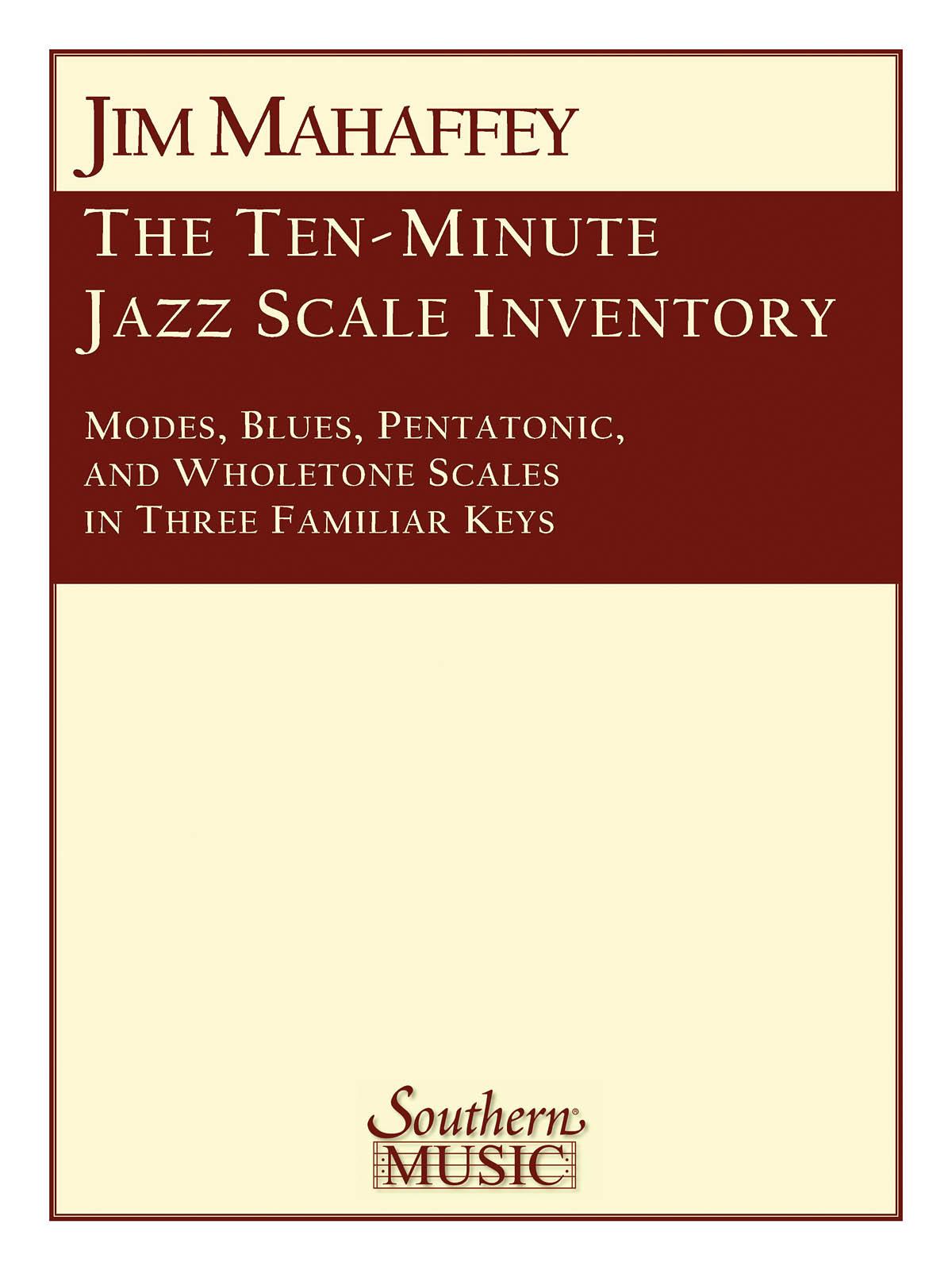 Jim Mahaffey: 10-Minute Jazz Scale Inventory: Jazz Ensemble: Score & Parts