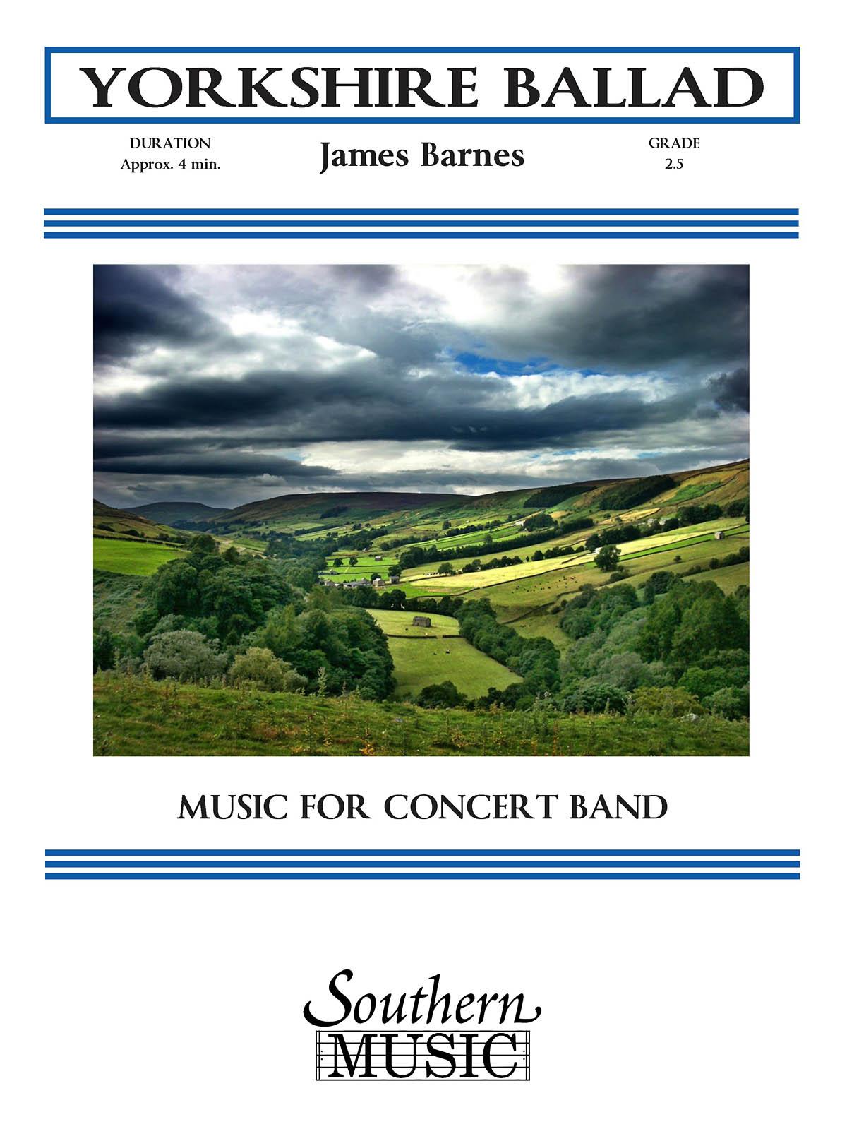 James Barnes: Yorkshire Ballad: Concert Band: Score & Parts