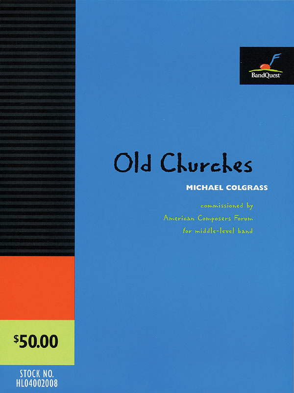 Michael Colgrass: Old Churches (Score Only): Concert Band: Score