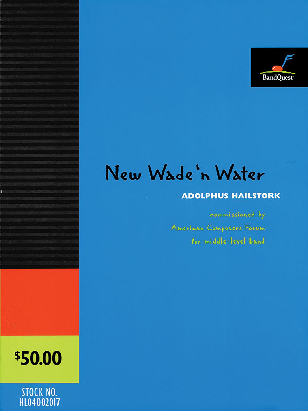 Adolphus Hailstork: New Wade