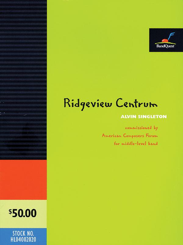 Alvin Singleton: Ridgeview Centrum: Concert Band: Score & Parts