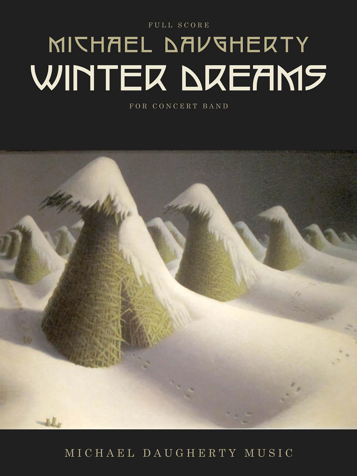 Michael Daugherty: Winter Dreams: Concert Band: Score