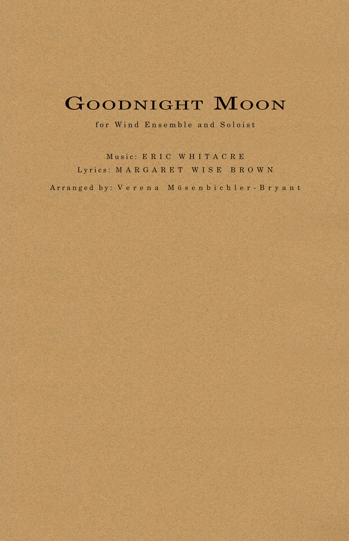Eric Whitacre: Goodnight Moon: Concert Band: Score & Parts