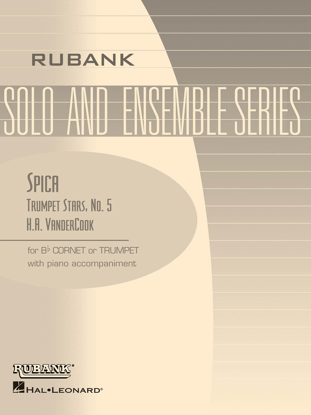 H.A. VanderCook: Spica (Trumpet Stars No. 5): Trumpet and Accomp.: Instrumental