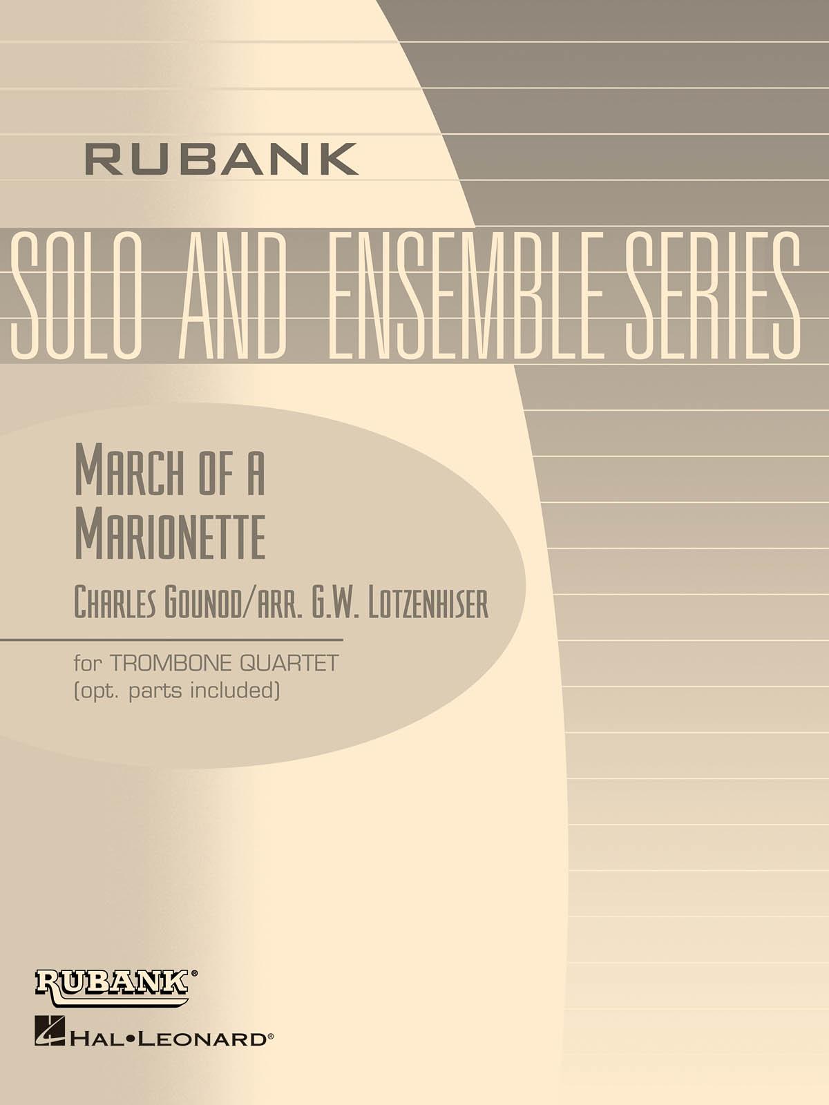 Charles Gounod: March of a Marionette: Trombone Ensemble: Score & Parts