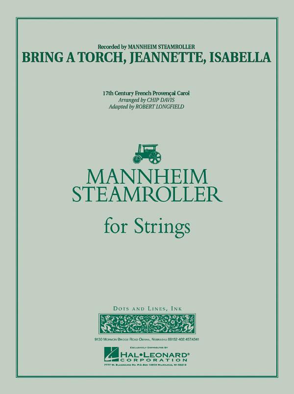 Bring a Torch Jeannette Isabella: String Ensemble: Score & Parts