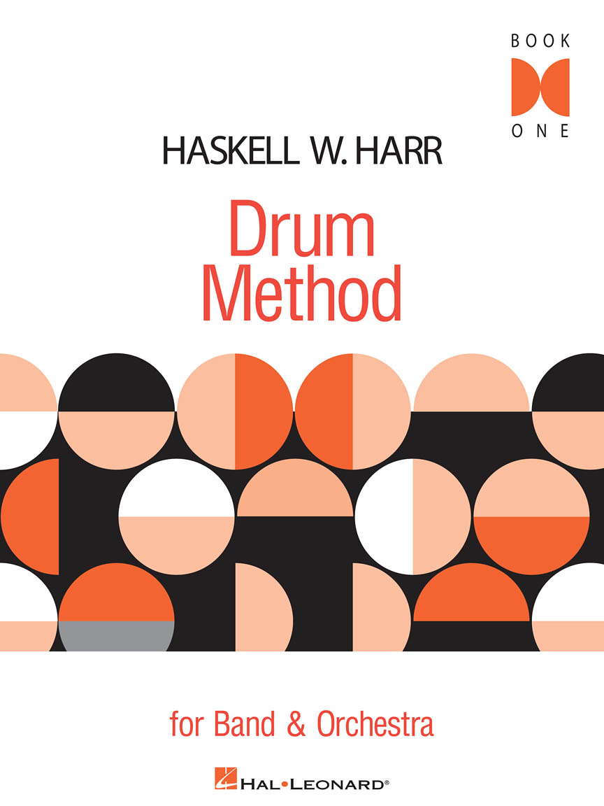 Drum Method For Band And Orchestra - Book 1: Drums: Instrumental Tutor