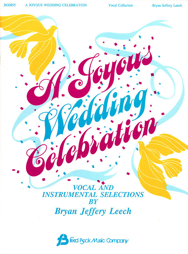 A Joyous Wedding Celebration: Vocal: Vocal Collection