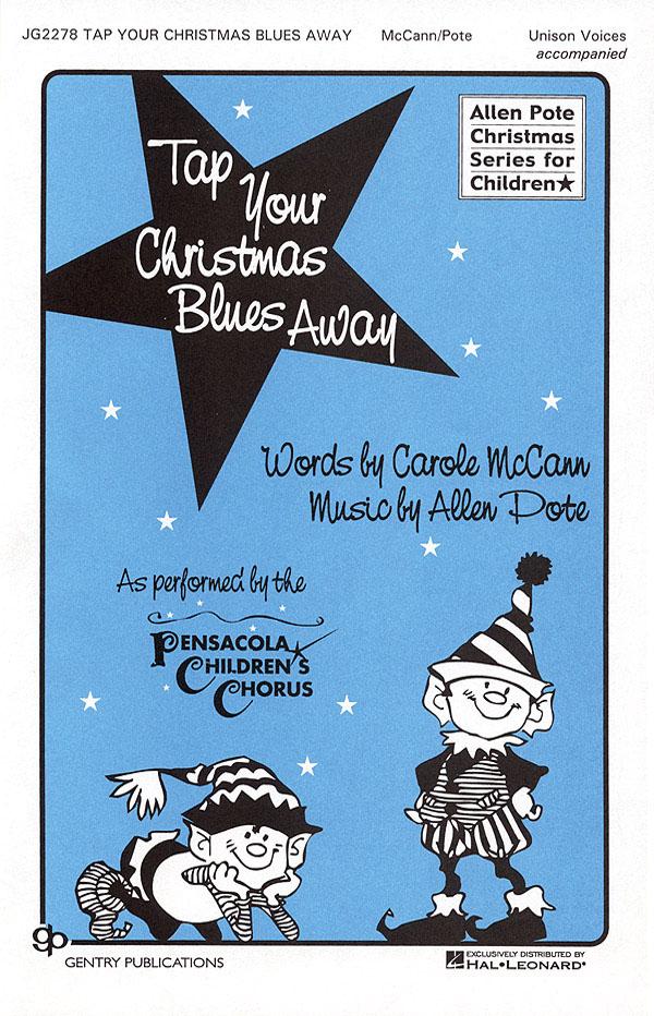 Allen Pote Carol McCann: Tap Your Blues Away: 2-Part Choir: Vocal Score
