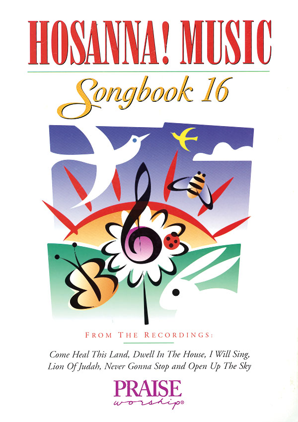 Hosanna! Music Songbook 16: Piano Vocal Guitar: Mixed Songbook