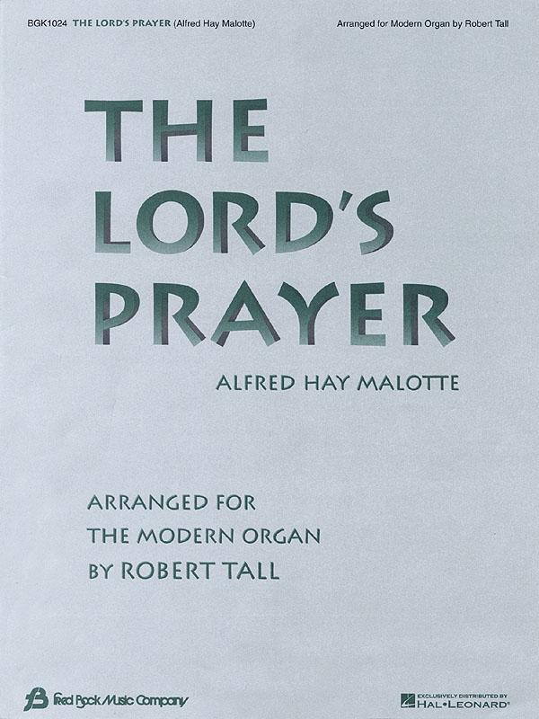 Albert Hay Malotte: The Lord
