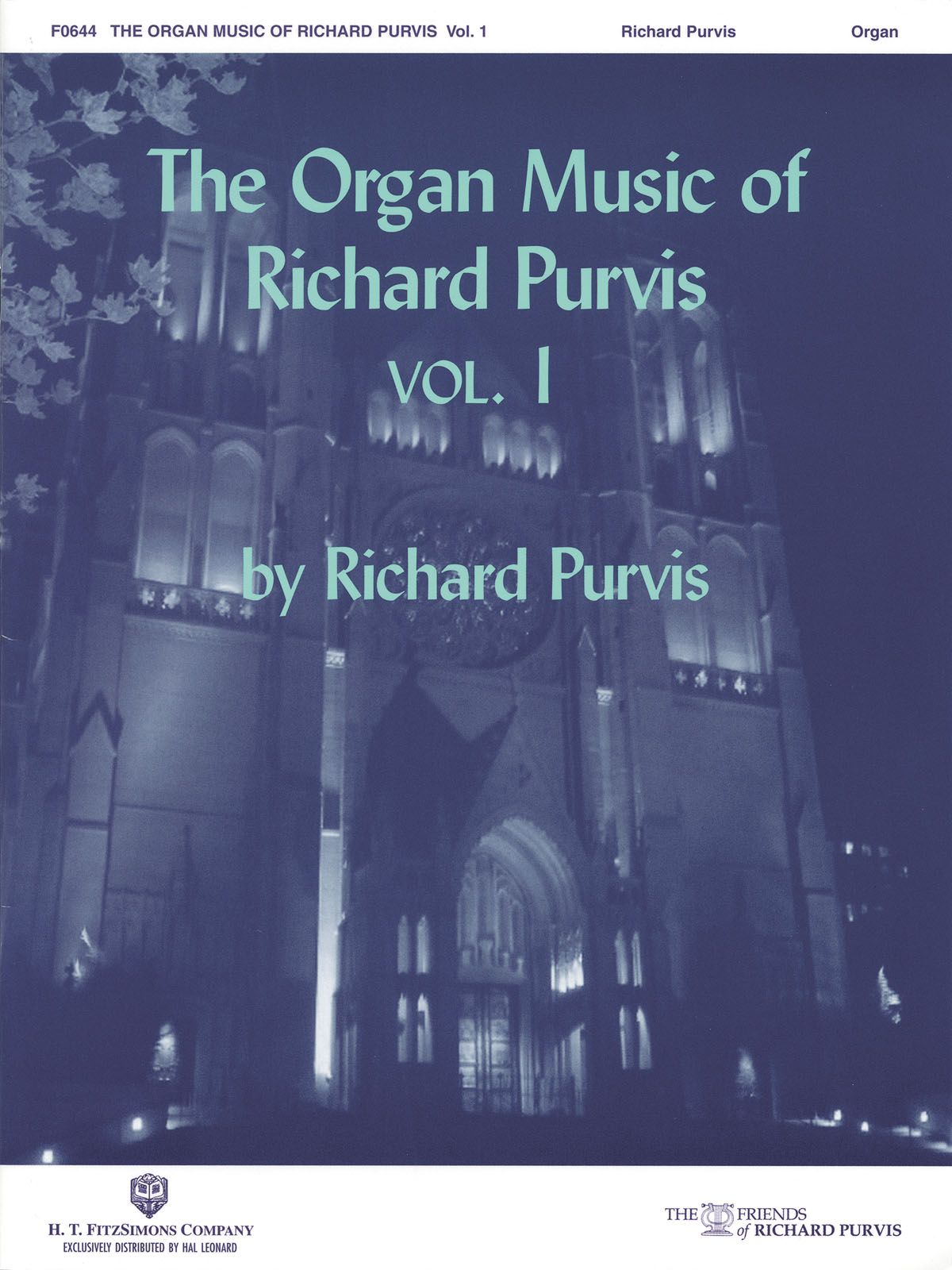 Richard Purvis: The Organ Music of Richard Purvis - Volume 1: Organ: