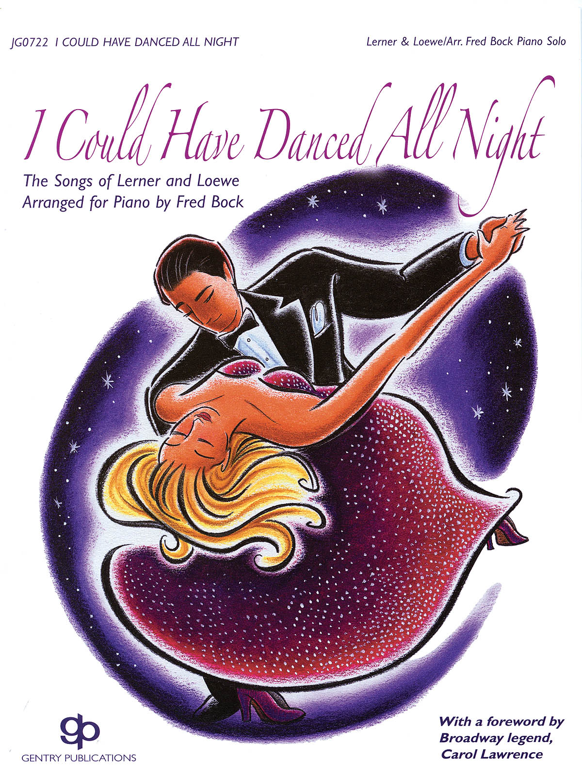 Alan Jay Lerner Frederick Loewe: I Could Have Danced All Night: Piano: