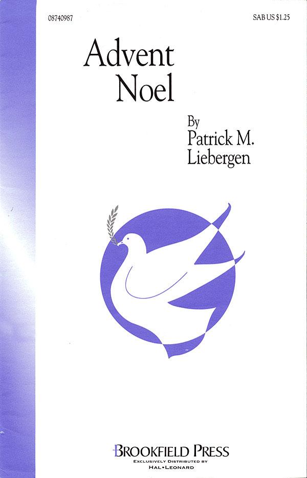 Advent Noel: SAB: Vocal Score