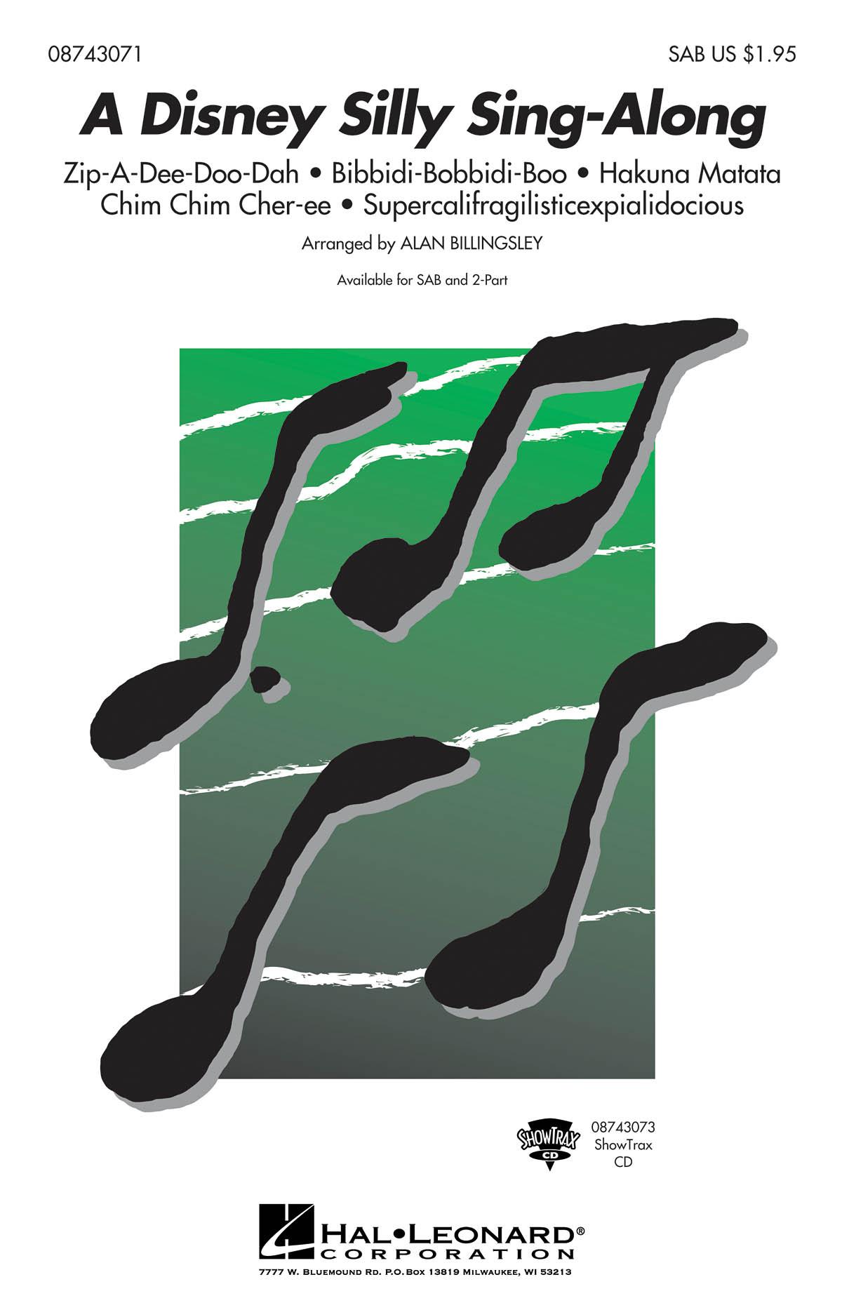 A Disney Silly Sing-Along (Medley): SAB: Vocal Score
