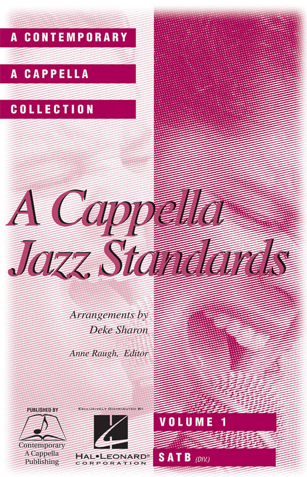 A Cappella Jazz Standards (Collection): SATB: Vocal Score