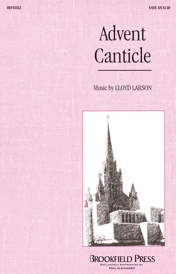 Advent Canticle: SATB: Vocal Score