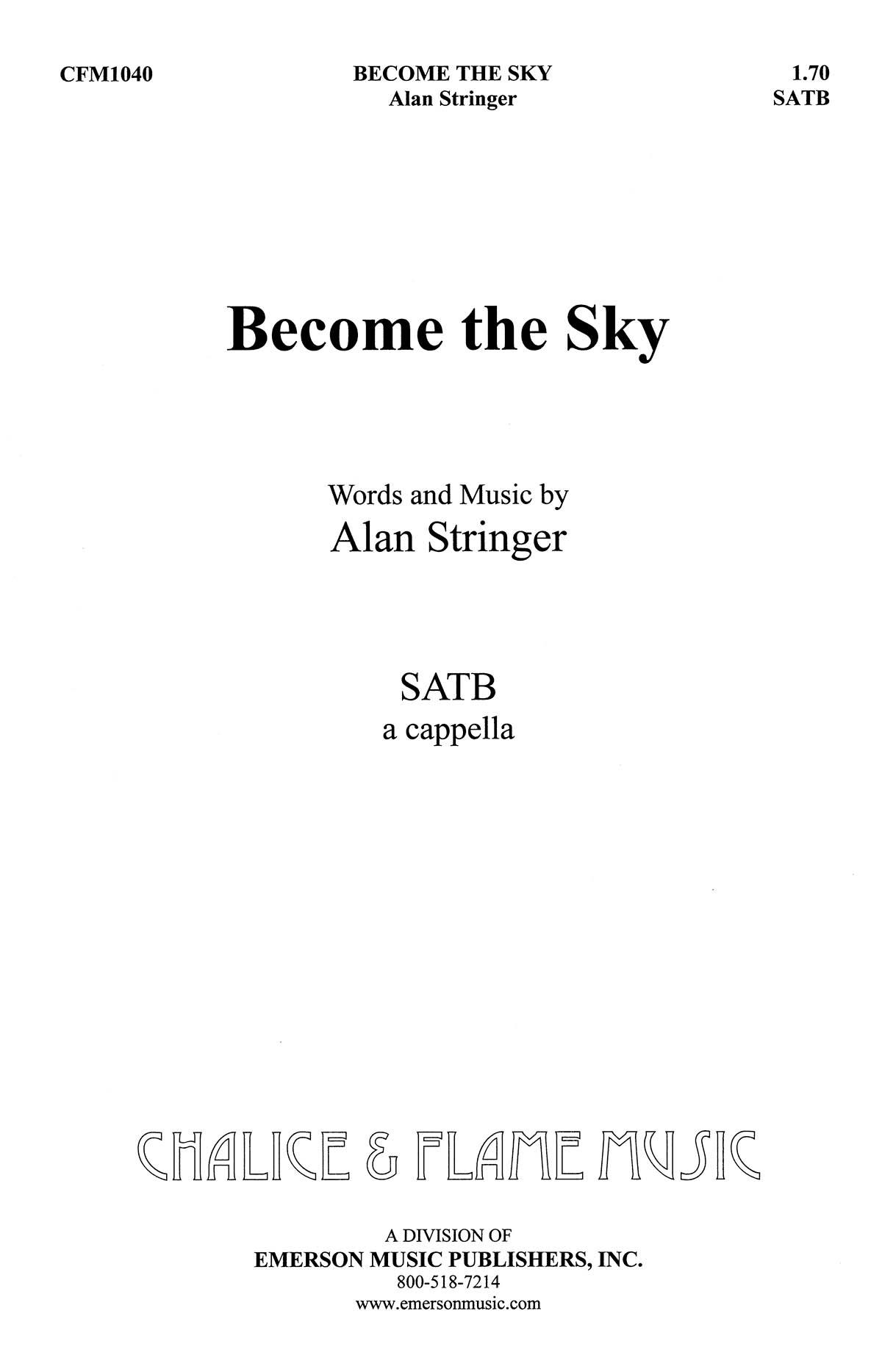 Alan Stringer: Become The Sky: SATB: Vocal Score