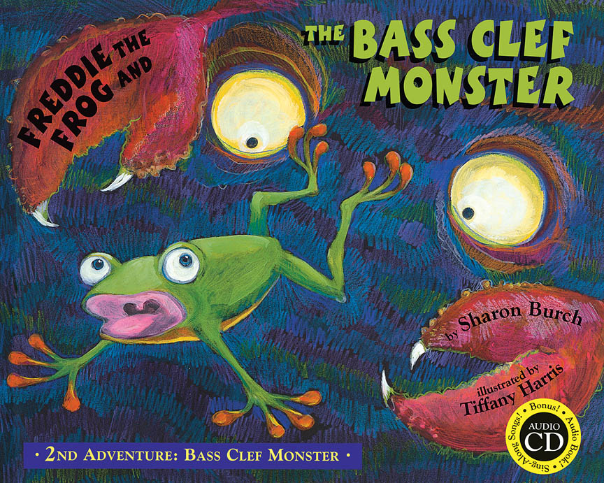 Freddie the Frog: Freddie the Frog and the Bass Clef Monster: Mixed Choir: