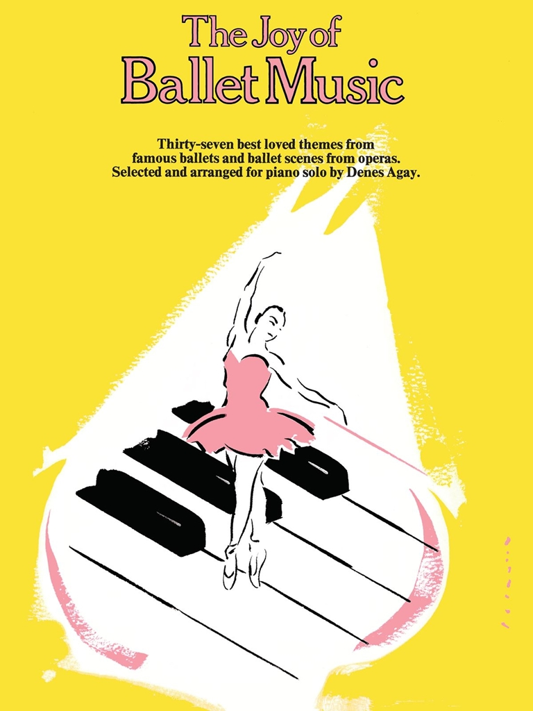 The Joy of Ballet Music: Piano: Instrumental Album