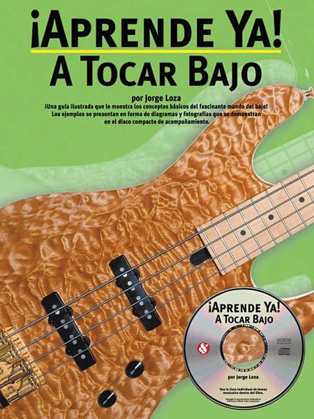 Aprende Ya: A Tocar Bajo: Bass Guitar Solo: Book & CD