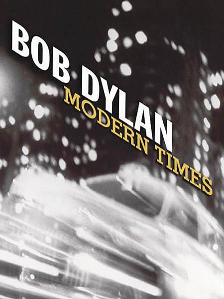 Bob Dylan: Bob Dylan - Modern Times: Piano Vocal Guitar: Album Songbook