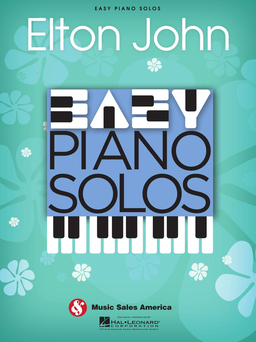 Elton John: Easy Piano Solos: Elton John: Piano Vocal Guitar: Artist Songbook