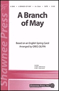 A Branch of May: SATB: Vocal Score