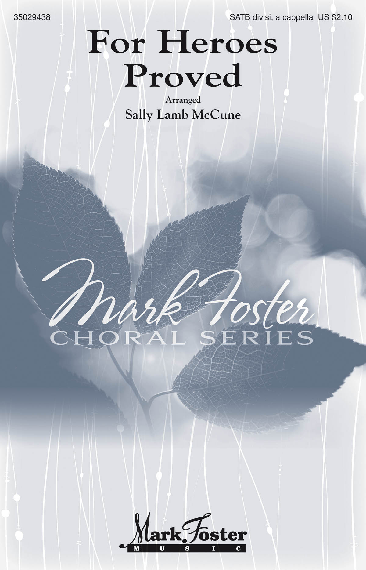 For Heroes Proved: SATB: Vocal Score