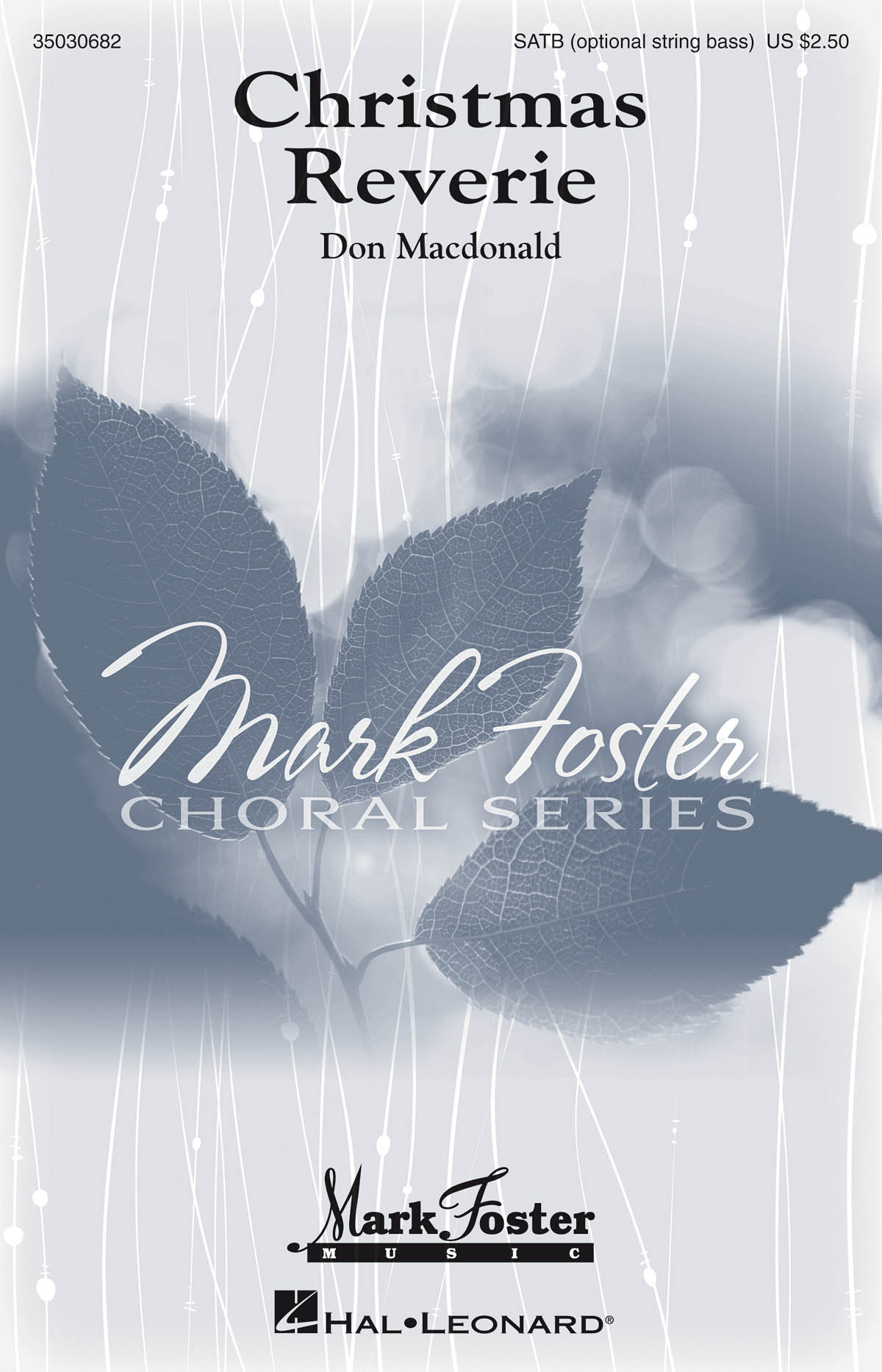 Don MacDonald: Christmas Reverie: SATB: Vocal Score