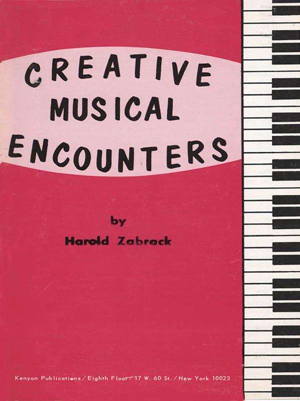 Harold Zabrack: Creative Musical Encounters: Piano: Instrumental Tutor
