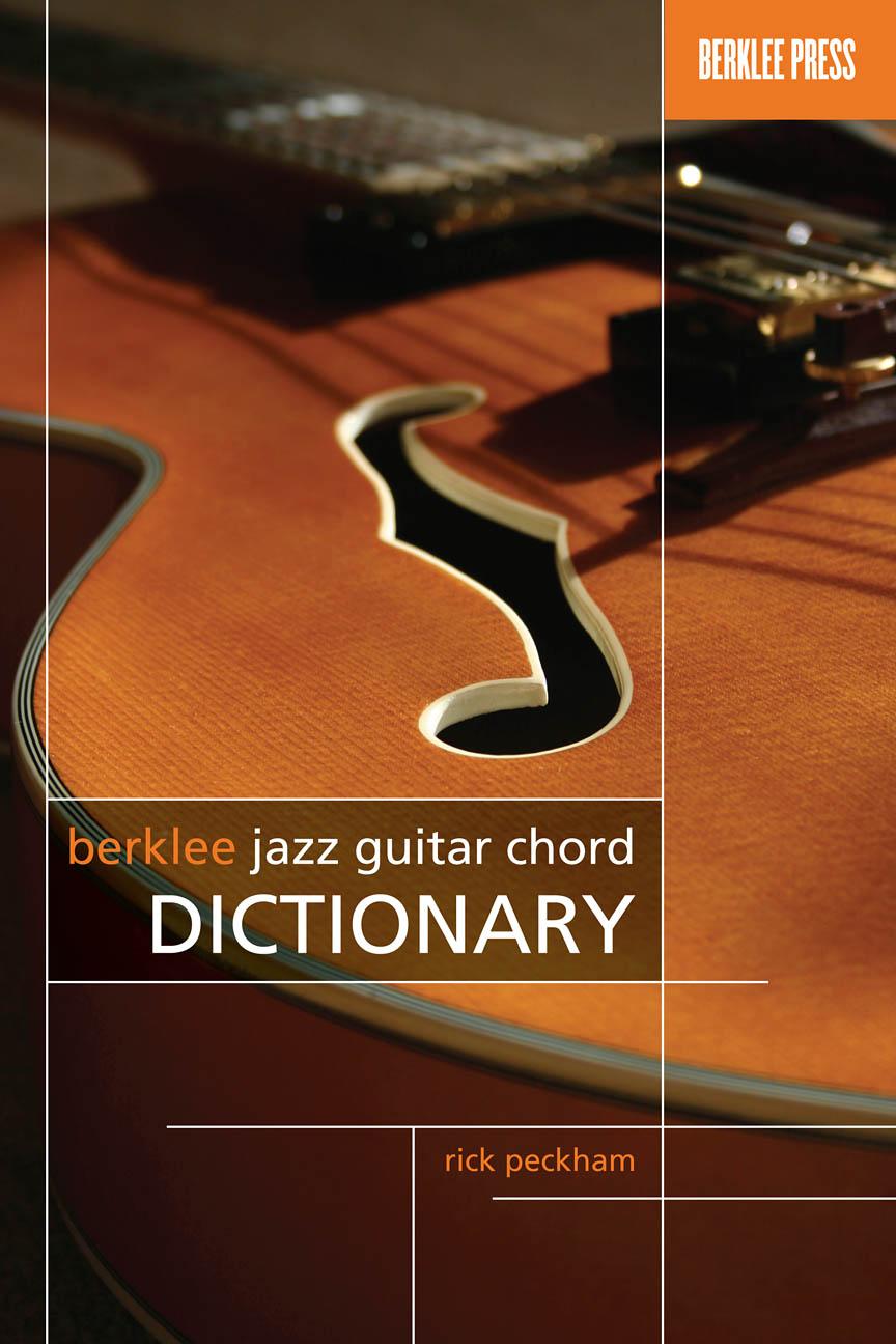 Berklee Jazz Guitar Chord Dictionary: Guitar: Instrumental Reference
