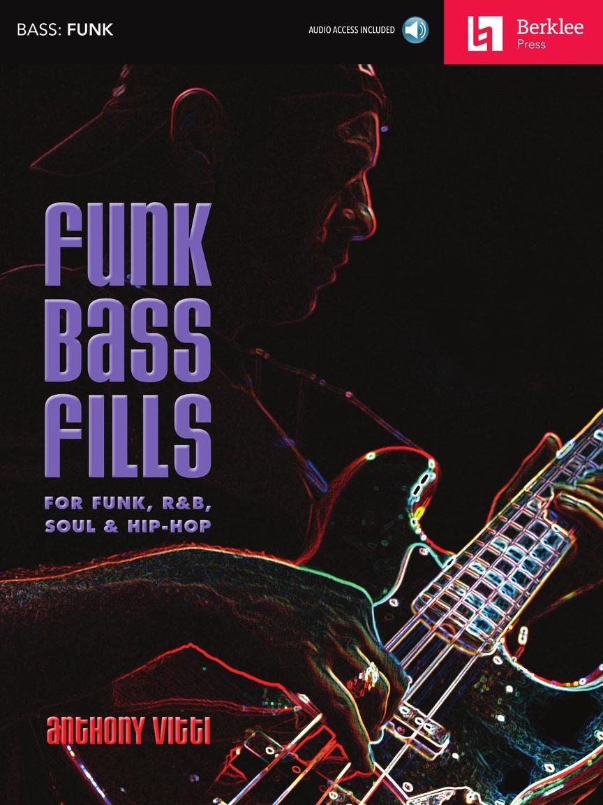 Anthony Vitti: Funk Bass Fills: Bass Guitar Solo: Instrumental Tutor