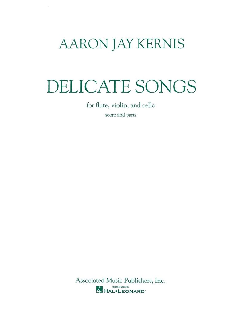 Aaron Jay Kernis: Delicate Songs: Chamber Ensemble: Score and Parts
