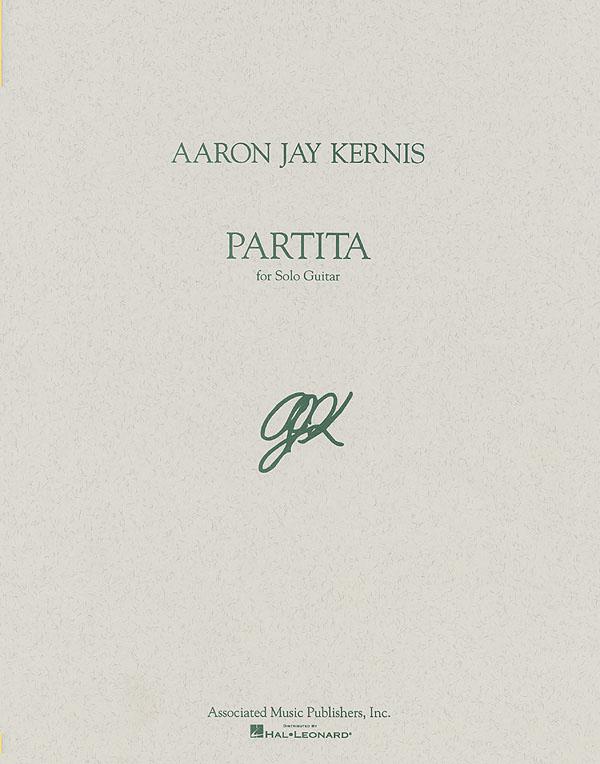 Aaron Jay Kernis: Partita: Guitar: Instrumental Album