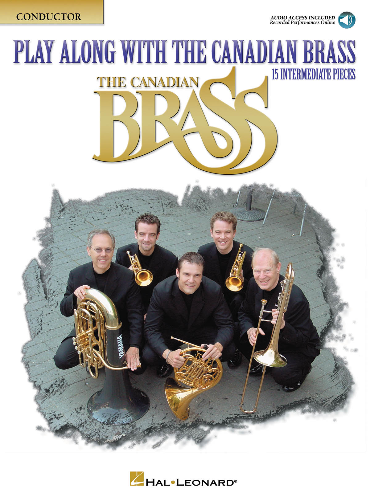 The Canadian Brass: Play Along with the Canadian Brass - Interm. Level: Brass