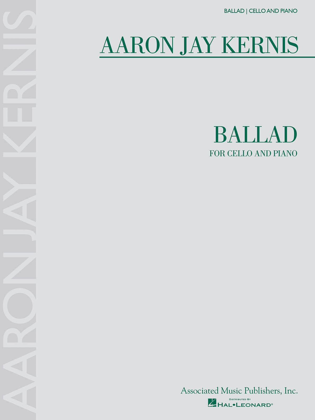 Aaron Jay Kernis: Ballad Cello/Piano: Cello and Accomp.: Instrumental Work