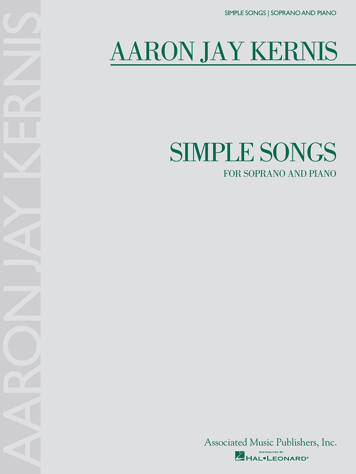 Aaron Jay Kernis: Simple Songs: Soprano: Vocal Album