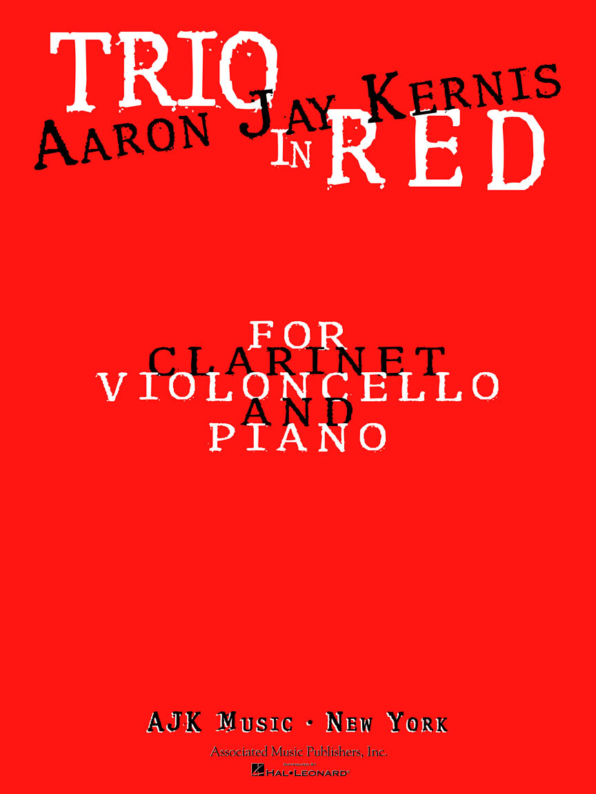 Aaron Jay Kernis: Trio In Red: Chamber Ensemble: Score and Parts