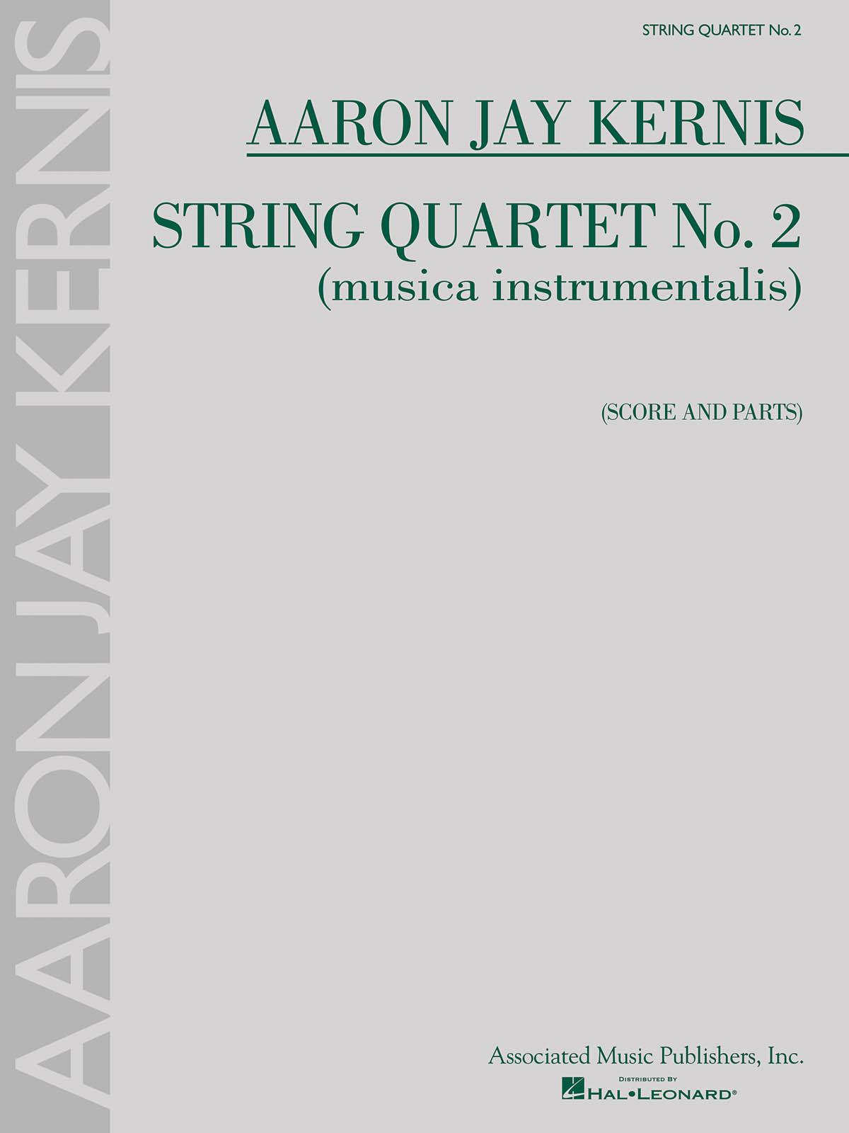 Aaron Jay Kernis: String Quartet No. 2 (Musica Instrumentalis): String Quartet: