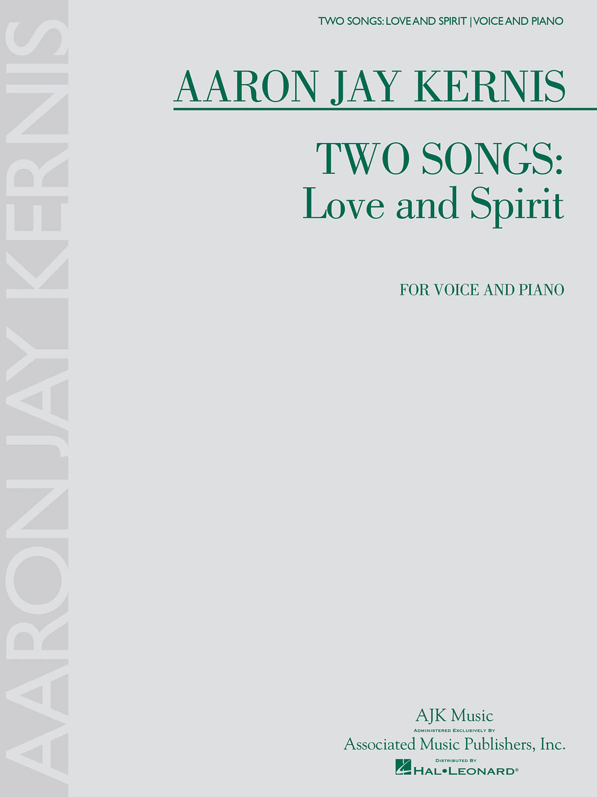 Aaron Jay Kernis: Two Songs: Love and Spirit: Voice: Vocal Score