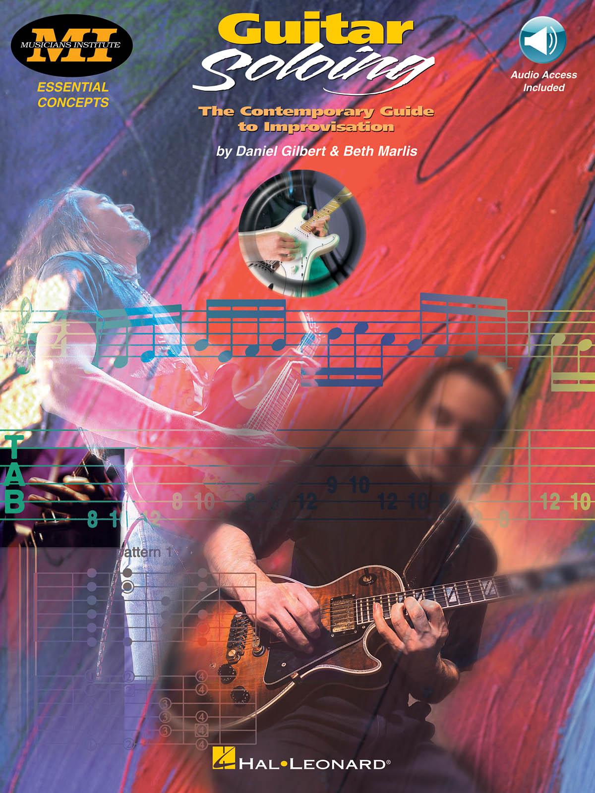 Beth Marlis Daniel Gilbert: Guitar Soloing: Guitar: Instrumental Tutor