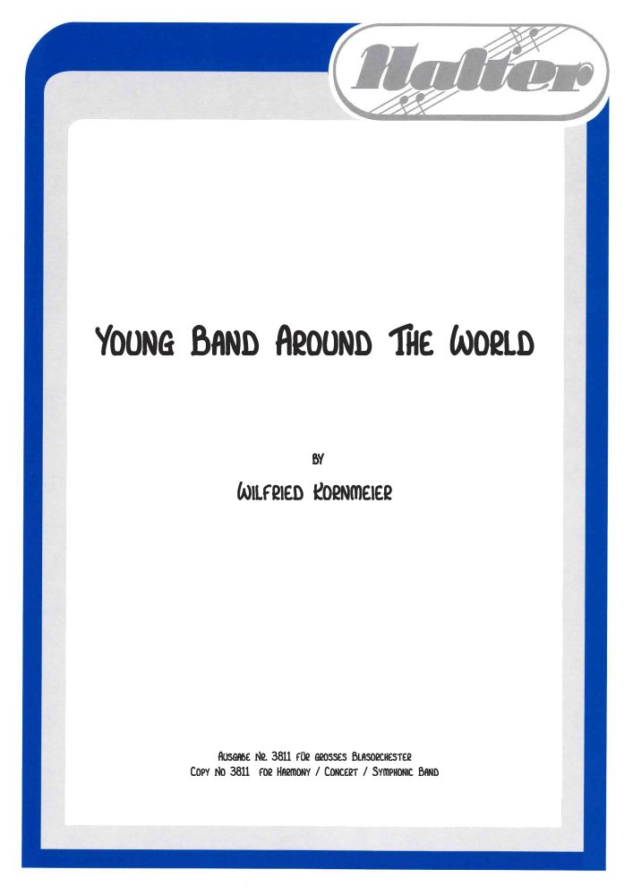 Wilfried Kornmeier: Young Band Around The World: Flexible Band: Part