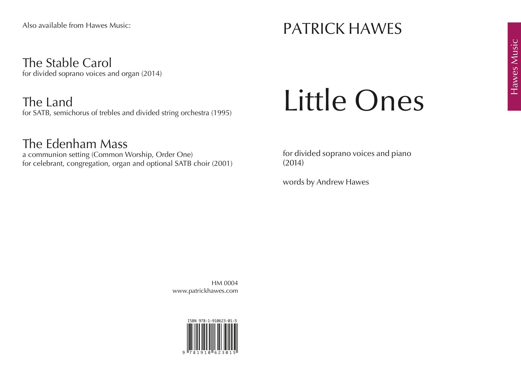 Patrick Hawes: Little Ones: Upper Voices: Vocal Score