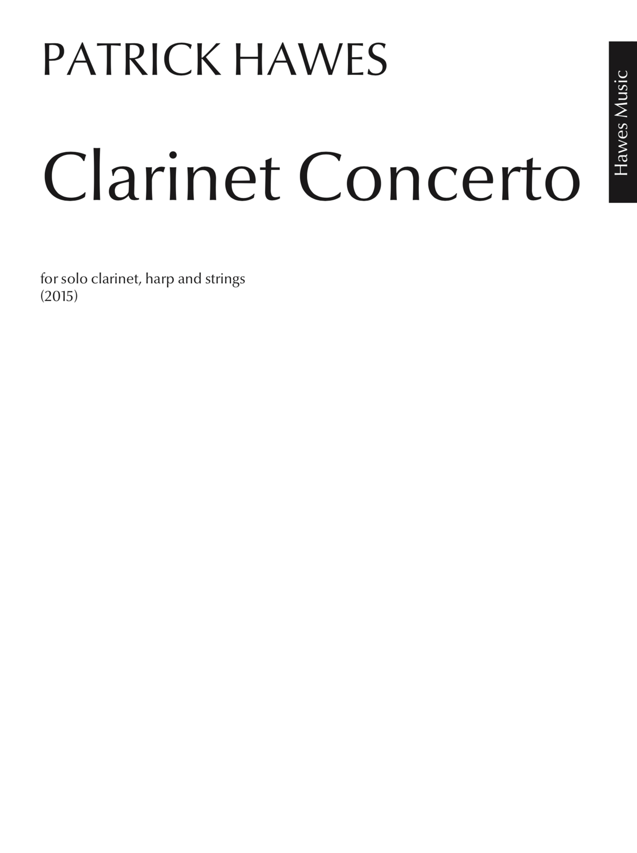 Patrick Hawes: Clarinet Concerto: Chamber Ensemble: Parts